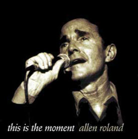 this is the moment - CD by Allen Roland